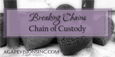 Breaking Chains: Chain of Custody