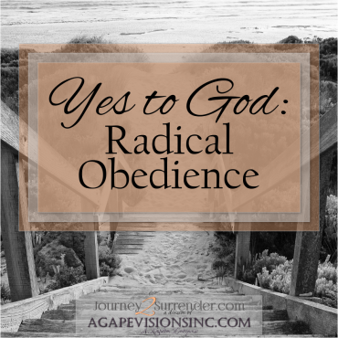 Yes to God: Radical Obedience