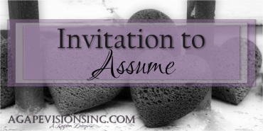 Invitation to Assume
