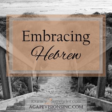 Embracing Hebrew