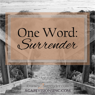 One Word: Surrender