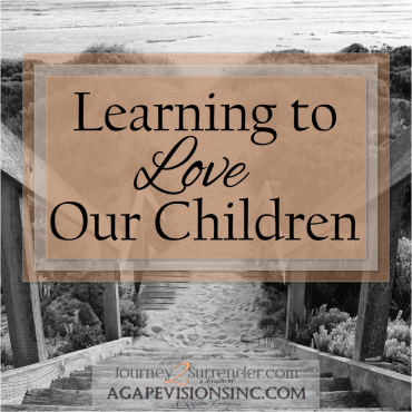 Learning to Love Our Children