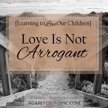 Love Is Not Arrogant