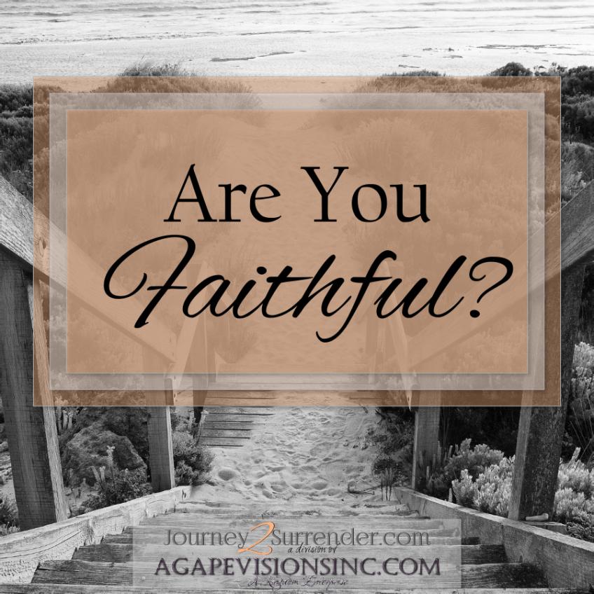 Are You Faithful?