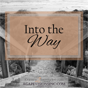 Into the Way