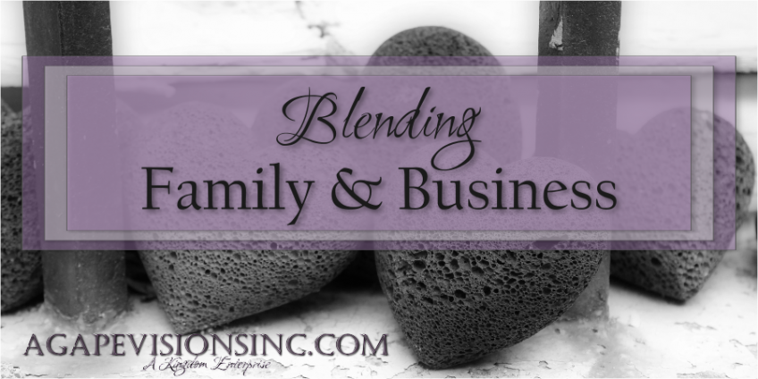 Blending Family & Business