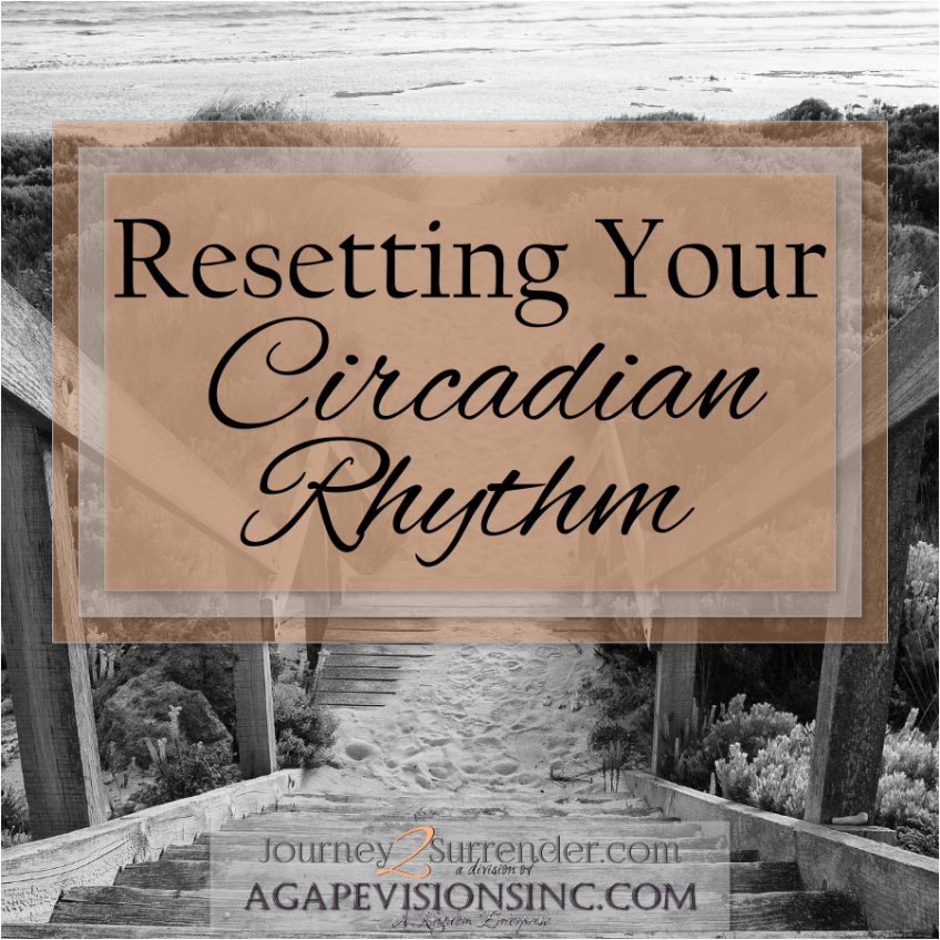 Resetting Your Circadian Rhythm