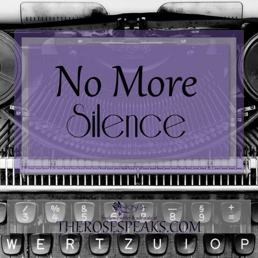 No More Silence: Ending My Silence on Social Justice Issues