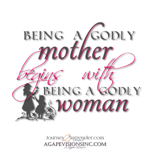 Being a Godly Mother