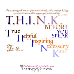 T.H.I.N.K. Before You Speak